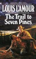 Cover image for The trail to Seven Pines : a Hopalong Cassidy novel