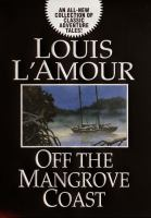 Cover image for Off the Mangrove Coast