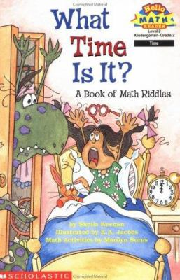 Cover image for What time is it? : a book of math riddles