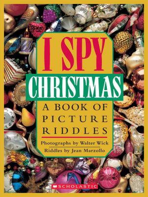 Cover image for I spy Christmas : a book of picture riddles