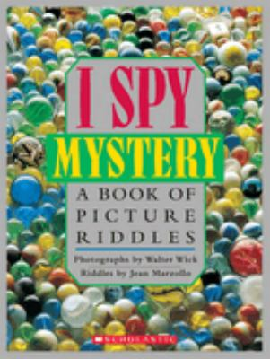 Cover image for I spy mystery : a book of picture riddles