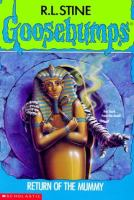 Cover image for Goosebumps. Return of the mummy