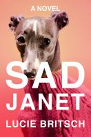 Cover image for Sad Janet : a novel