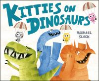 Cover image for Kitties on dinosaurs