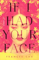 Cover image for If I had your face : a novel