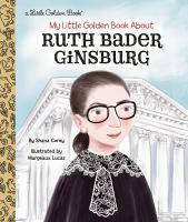 Cover image for My little Golden book about Ruth Bader Ginsburg