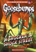 Cover image for Goosebumps. A shocker on shock street
