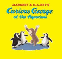 Cover image for Margret & H.A. Rey's Curious George at the aquarium