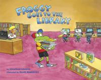 Cover image for Froggy goes to the library