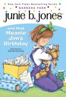 Cover image for Junie B. Jones and that meanie Jim's birthday
