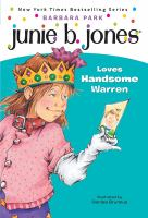 Cover image for Junie B. Jones loves handsome Warren