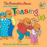 Cover image for The Berenstain Bears and too much teasing
