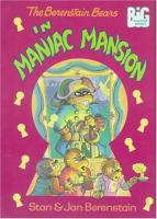 Cover image for The Berenstain Bears in maniac mansion