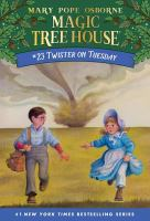 Cover image for Magic tree house. #23, Twister on Tuesday