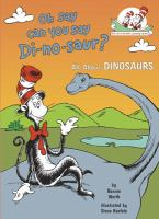 Cover image for Oh, say can you say di-no-saur?