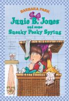 Cover image for Junie B. Jones and some sneaky peeky spying