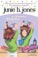 Cover image for Junie B. Jones is a beauty shop guy