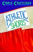 Cover image for Athletic shorts : six short stories