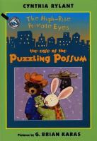 Cover image for The High-rise private eyes. 003, The case of the puzzling possum