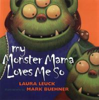 Cover image for My monster mama loves me so