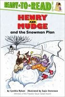 Cover image for Henry and Mudge and the snowman plan : the nineteenth book of their adventures