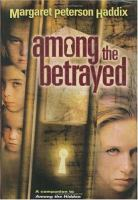 Cover image for Among the betrayed