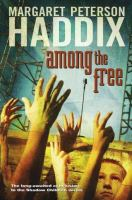 Cover image for Among the free