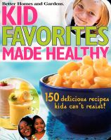 Cover image for Kid favorites made healthy
