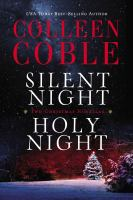Cover image for Silent night, holy night : a Colleen Coble Christmas collection