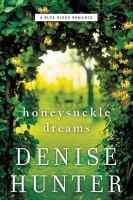 Cover image for Honeysuckle dreams : a Blue Ridge Romance