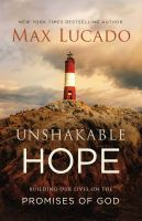 Cover image for Unshakable hope : building our lives on the promises of God