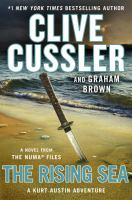 Cover image for The rising sea : a novel from the NUMA files