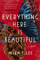 Cover image for Everything here is beautiful
