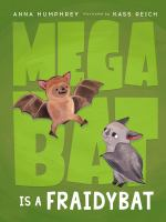 Cover image for Megabat is a fraidybat