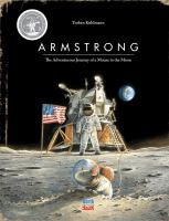 Cover image for Armstrong : the adventurous journey of a mouse to the moon