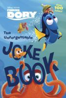 Cover image for Finding Dory. The unforgettable joke book