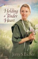 Cover image for Holding a tender heart