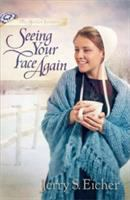 Cover image for Seeing your face again