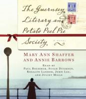 Cover image for The Guernsey Literary and Potato Peel Pie Society a novel