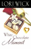 Cover image for White chocolate moments