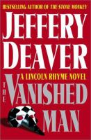 Cover image for The vanished man : a Lincoln Rhyme novel