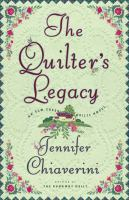 Cover image for The quilter's legacy : an Elm Creek Quilts novel