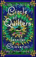 Cover image for Circle of quilters : an Elm Creek quilts novel