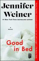 Cover image for Good in bed : a novel