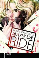 Cover image for Maximum Ride, 1