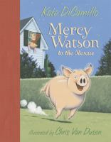Cover image for Mercy Watson to the rescue