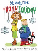 Cover image for Judy Moody & Stink. The holly joliday