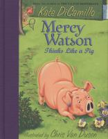 Cover image for Mercy Watson thinks like a pig