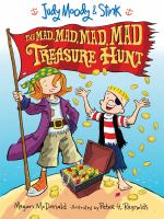 Cover image for Judy Moody & Stink. The mad, mad, mad, mad treasure hunt