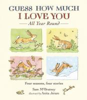 Cover image for Guess how much I love you all year round